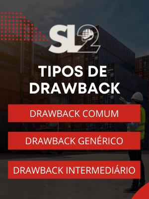 Tipos de Drawback SL2